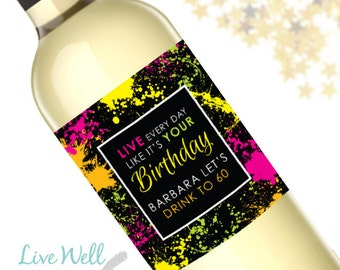Custom Happy Birthday Wine Labels - Personalized Birthday Gift - WEATHERPROOF and REMOVABLE - Wine Bottle Labels