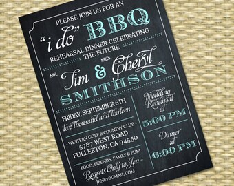 I Do BBQ Invitation, Rehearsal Dinner Invite, Couples Shower BBQ Invitation, Wedding Shower BBQ, Chalkboard Typography Style, Any Event