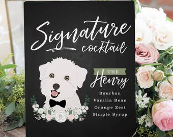 Signature Drinks Wedding Sign for Bar - Signature Drink Sign with Dog - Signature Drink Sign - Wedding Sign with Pet - Custom Bar Sign