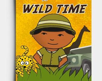 Wild Time - Birthday Card