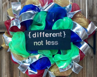 "Autism awareness ""different not less"" blue green red yellow silver deco mesh wreath"
