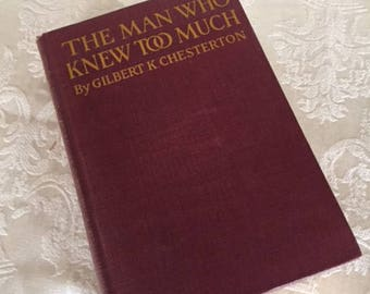 Vintage Book The Man Who Knew Too Much by Gilbert Chesterton 1922
