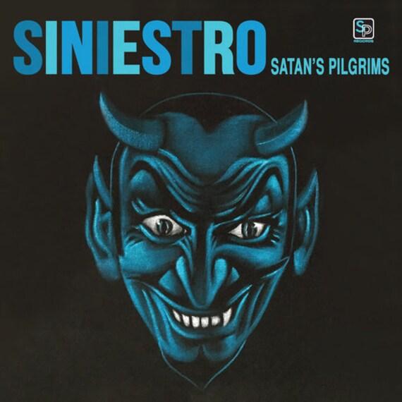 """Satan's Pilgrims """"Siniestro"""" LP"""