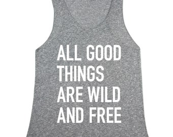 Wild and Free Quote Top - Womens Tank Top - Womens Heather Grey Wild and Free - In XS, Small, Medium, Large, XL
