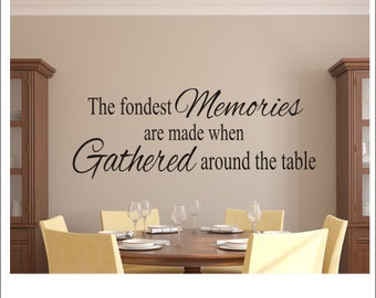 The Fondest Memories Decal Vinyl Wall Decal Kitchen Dining Room Decal  Housewares Gathered Around The Table