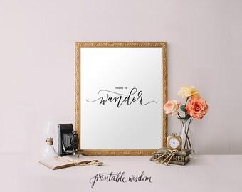 Printable Wisdom art print, Bible verse printable art wall art decor, quote print, typographic print Prone to wander, calligraphy print