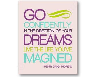 Go Confidently Poster, Henry David Thoreau Quote Art, Dream Wall Art, Go Confidently Canvas, Go Confidently Art Print, Custom Quote Art