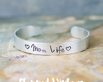 Gift for Mom | Mom Life Hand Stamped Bracelet | Hand Stamped Jewelry | Gift for Her | Personalized Engraved Cuff | Mothers Day Gift | Mantra