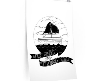 Fair Winds And Following Seas Premium Matte Posters
