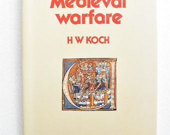 Medieval Warfare by HW Koch 1978 Hardcover Coffee Table History Book War Illustrated