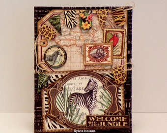 Out of Africa Series cards...Welcome To Our Jungle Art Card...Jungle Theme Banner...Layers of gorgeous Graphic 45 papers and embellishments!