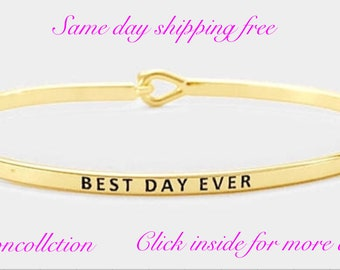 BEST DAY EVER- inspired thin hook classic bracelet