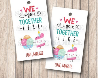 10 We Go Together Like Tags, Ice Cream & Cake Tags, Personalized Valentine Tags . 2 x 3.5 inches