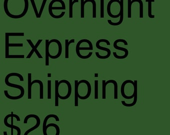 Overnight Express Mail Upgrade Shipping