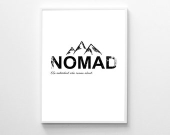 Nomad Poster, Inspirational Print, Nomad Print, Printable Quote Print, Motivational Wall Art,  Printable Art