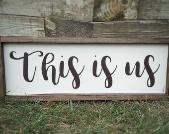 This is Us Handpainted Framed Wood Sign