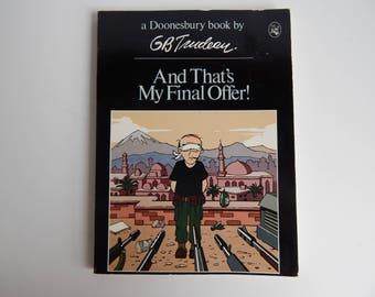 First Edition Doonesbury Comic Book / And That's My Final Offer / G. B. Trudeau / Holt Rinehart Winston Publishers