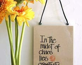 In the Midst of Chaos Lies Creativity