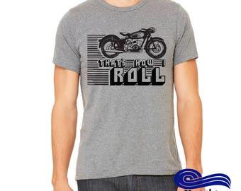 That's How I roll Shirt, Motorcycle Shirt, Bike Rally Shirt, Motorcycle T Shirts Design, Funny Motorcycle Shirts, Motorcycle Shirts Designs