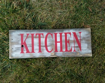 Reclaimed plank sign perfect for your KITCHEN and this sign can be painted with any color lettering to match your decor