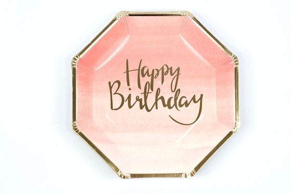 8pc Foiled Gold and Pink Ombre Coral Happy Birthday Script Dinner Plate, Gold Pink BirthdayPlate, Ombre Pink Party Decor Girls Coral