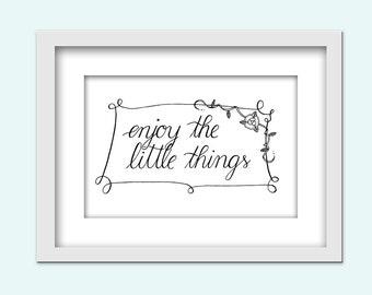Druckbares Hand Lettering Zitat - Enjoy the little things /Instant Download/ Typografie Druck /PDF und JPG / Home Decor/ verschiedene Größen