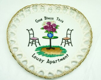 """Ceramic; Wall Plate; Approx. 7"""" Diameter; God Bless This Lousy Apartment !!!"""