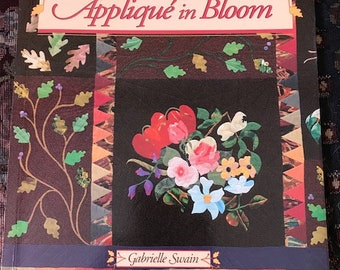 Applique in Bloom by Gabrielle Swain // That Patchwork Place // 1994 // hard to find