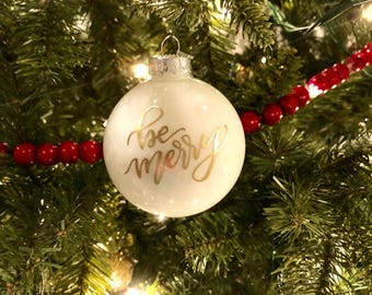 Be Merry - White Glass Ornament