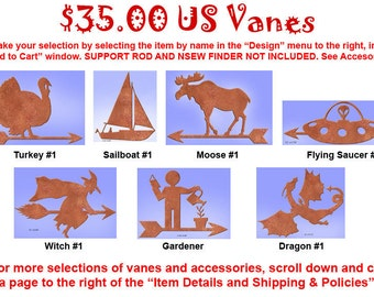 "Weather vane variety.  Custom design. Click ""Design"" to select design, color.  Support rod, NSEW finder sold separate. See Accessories."