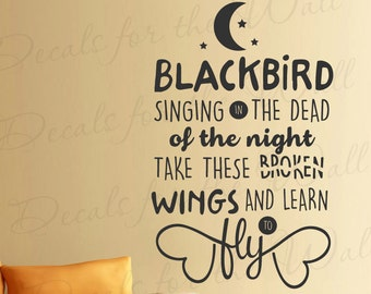 Blackbird Singing In The Dead Of Night The Beatles Song Lyrics McCartney John Lennon Quote I Am Sam Inspirational Wall Decal Vinyl Art Q55