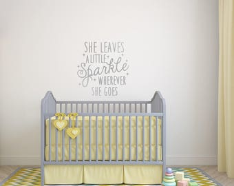 High Quality She Leaves A Little Sparkle Wherever She Goes Wall Decal   Girls Room Wall  Decal,