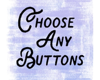 Choose Any Buttons