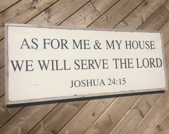 As For Me & My House Handmade Sign
