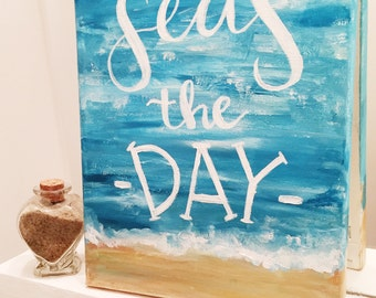 Seas the day beach canvas/sign, beach wall decor, beach home, dorm decor, hand lettered sign, canvas quotes, calligraphy sign, wall decor