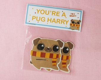 You're a Pug Harry / Stickers / Harry Potter Inspired / Stocking Filler / Your a Wizard Harry / Gift for him / Gift for her / Teen