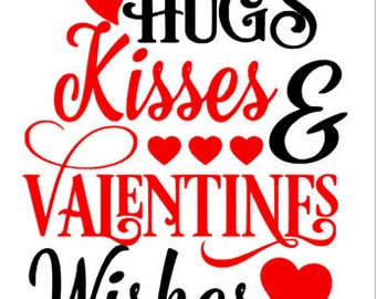 Hugs and Kisses Valentine Wishes