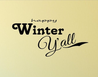 Happy Winter Y'all - Home Wall Decor Stickers #1980