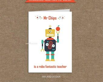 Custom Personalized Teacher card, DIY  printable.  Robot design