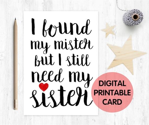 printable bridesmaid card, funny bridesmaid card, Cheeky, I found my Mister but still need my Sister, Bridesmaid Proposal, Maid, Matron