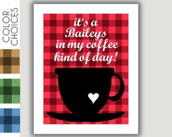 Coffee Print, Baileys Irish Cream, cabin decor, kitchen print, kitchen wall art, coffee decor, plaid decor, winter wall art, Fall decor