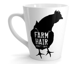Farm Hair Don't Care Latte Mug