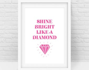 Diamond Print, Shine Bright like a Diamond quote – BOLD Pink White Nursery wall art, Digital Download, Scalable Printable - All sizes