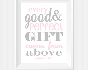 James 1:7 Wall Art, Scripture Art, Every Good And Perfect Gift Comes From Above, Religious Gift, Baby Girl Nursery Art, Inspirational Print