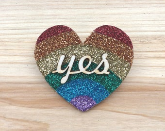 "Rainbow Glitter ""Yes"" Heart Brooch"