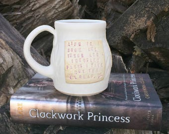 Shadowhunters Mug, Life is a Book, Clockwork Princess by Cassandra Clare, White and Pink, Locust Leaves- Handmade Pottery by Daisy Friesen