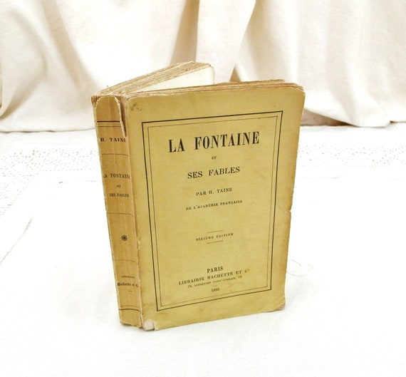 Antique French Book La Fontaine and His Fables by H Taine Printed in 1885 by Librairie La Hachette Paris, Vintage Brocante Decor France