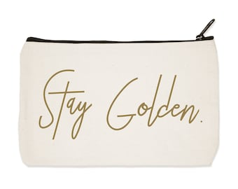 Stay Golden - Canvas Zip Pouch