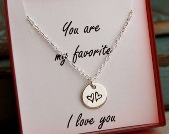 You are my favorite necklace -  Sterling Silver hand stamped necklace - Two hearts - Bridesmaid necklace