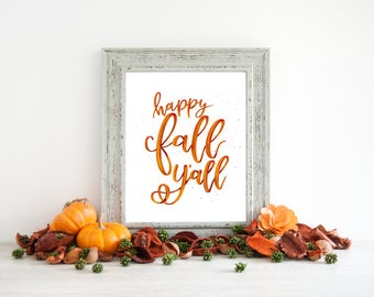 DIGITAL DOWNLOAD -  Happy Fall yall - Fall Decor - Fall decorations - Fall Signs - Autumn Decor - Autumn Signs - Fall Printable - Happy Fall